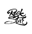 rock star modern calligraphy hand lettering for vector image