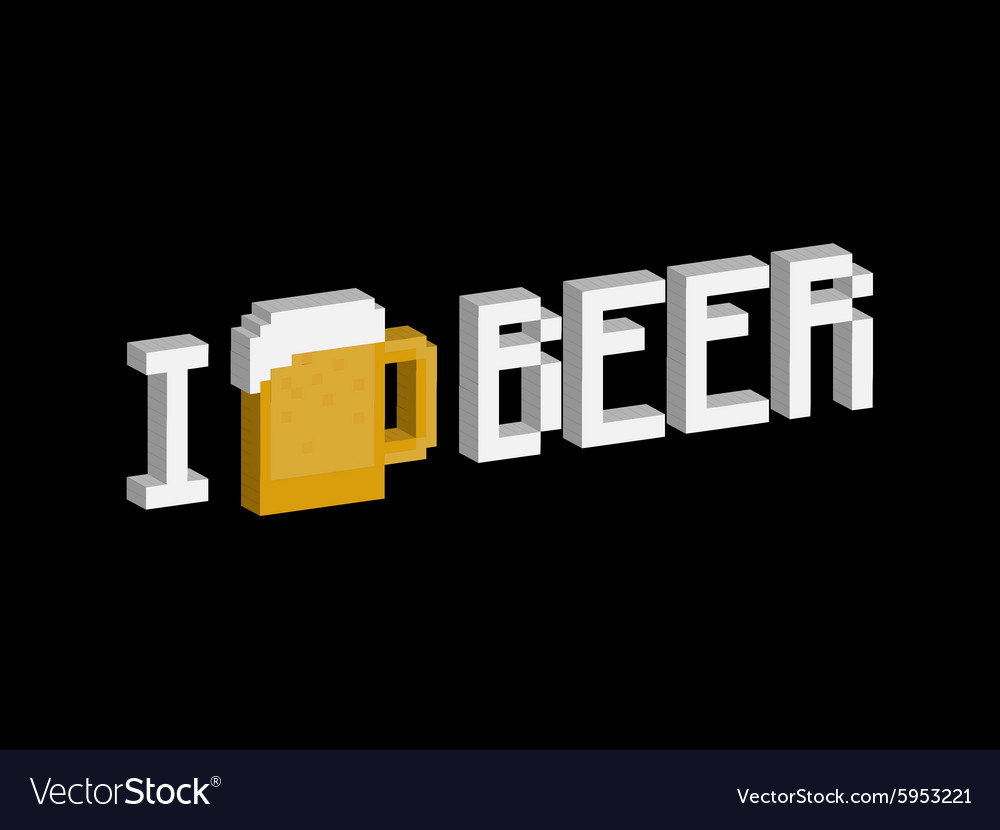 I love beer vector