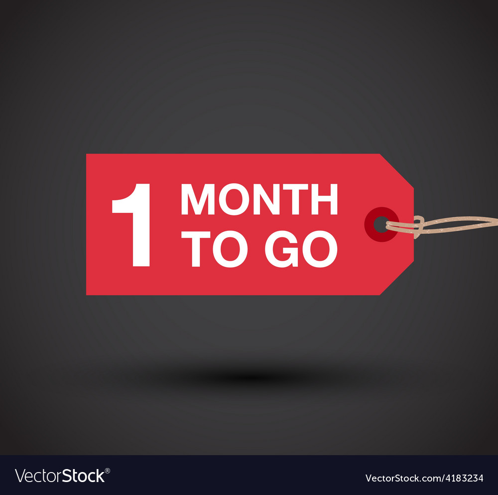 1 month go to sign vector