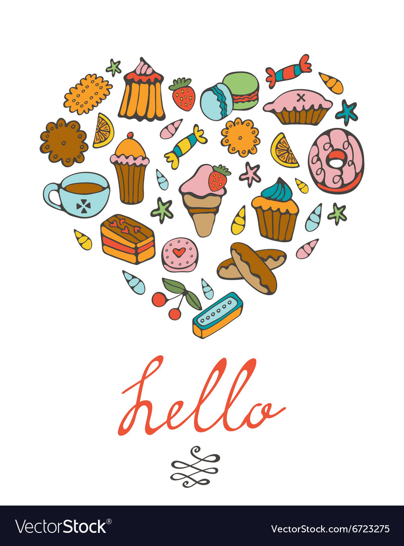 Hello card with hand drawn desserts composed in a vector