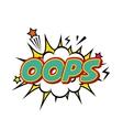oops comic pop art style vector image