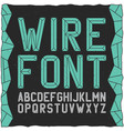 wirefont on black vector image