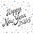 Happy New Year 2016 greeting card poster holidays vector image