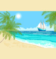 sea with sailboat and palms branches vector image