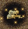 happy birthday glitter background 2907 vector image vector image