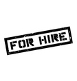 For Hire rubber stamp vector image