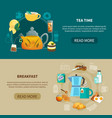 tea time and breakfast banners vector image