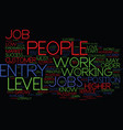 Entry level jobs must know tips text background vector image