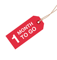 1 month go to sign vector image vector image