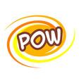 pow icon pop art style vector image