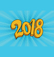 2018 two thousand eighteen year vector image