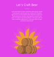 lets craft beer poster wooden barrels with beers vector image