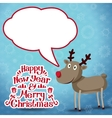 Reindeer with speech bubble Happy new year and vector image