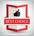 best choice badge with on white background vector image