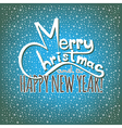 Merry Christmas and a Happy New Year Postcard vector image
