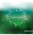 Eco design with blurry background and floral frame vector image