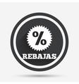 Rebajas - Discounts in Spain sign icon Star vector image