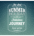The best summer holiday typography background vector image