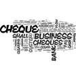 Why bounced cheques mean bad business text word vector image