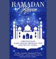 ramadan kareem mosque holiday greeting card vector image vector image