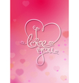 Valentines Card I Love You Pink vector image vector image