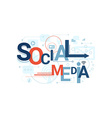 Social Media Word Typography vector image