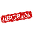 French Guiana red square grunge retro style sign vector image