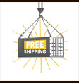 free shipping design template crane lifts a vector image