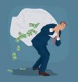 cunning businessman carries huge bag full of cash vector image