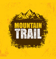 outdoor adventure trail creative design vector image