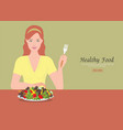 young women holding fork to eating salad on the vector image