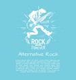 Alternative rock music forever vector image