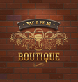 Wine boutique vintage signboard on brick wall vector image