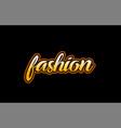 fashion word text banner postcard logo icon vector image