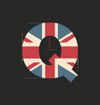 capital 3d letter q with uk flag texture isolated vector image