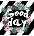 Good day poster vector image