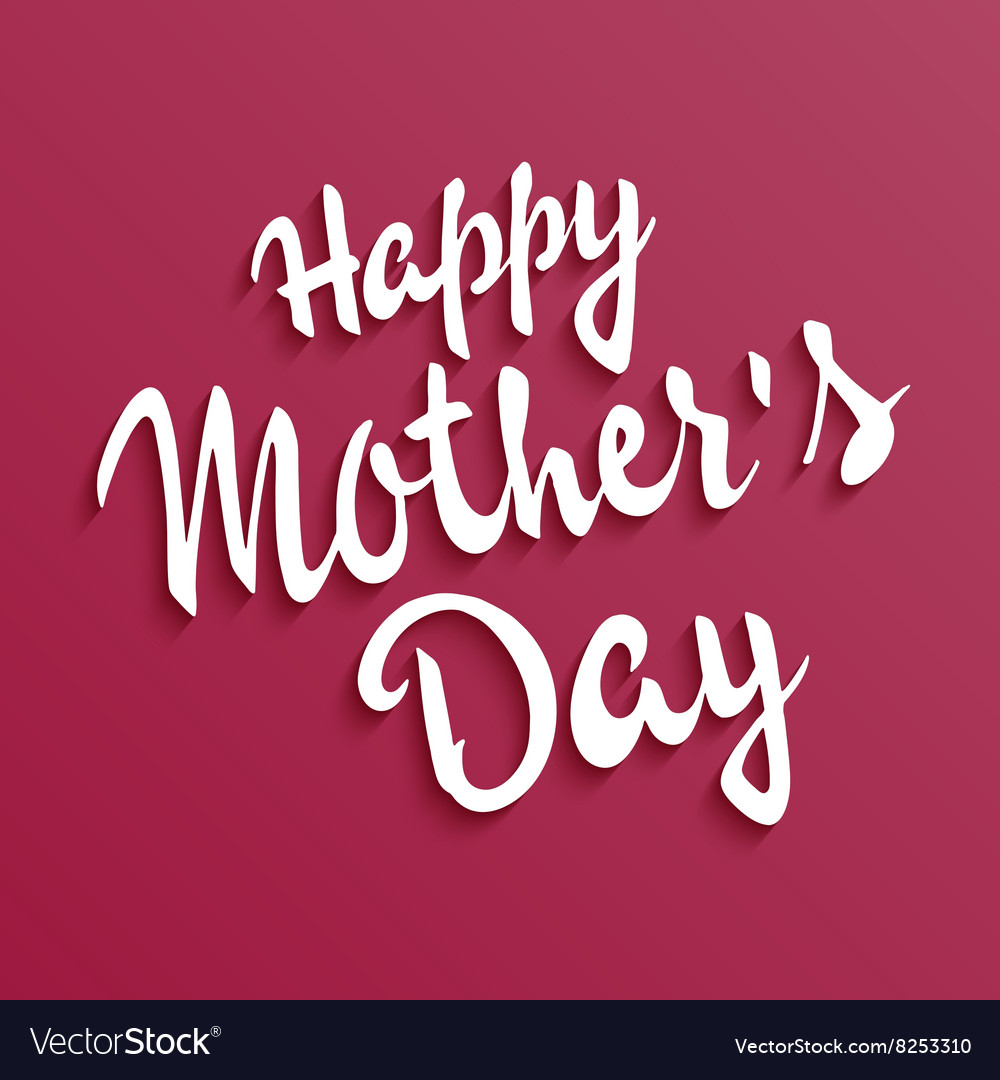 Hand drawn mothers day lettering on a red backdrop vector