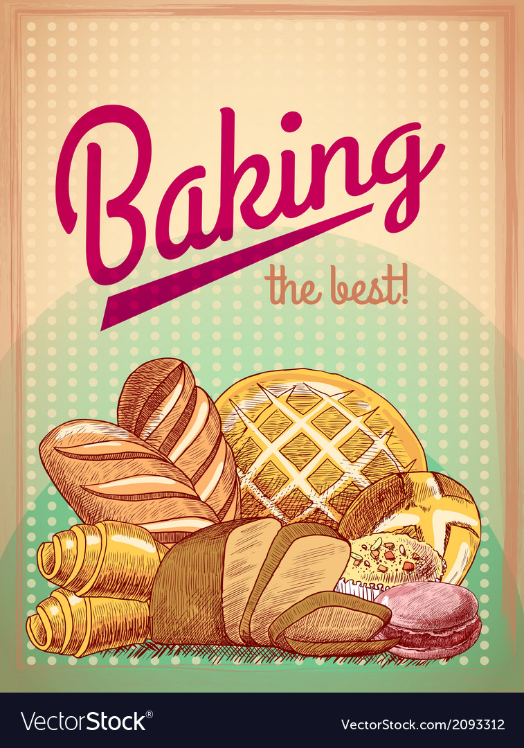 Baking the best pastry poster vector
