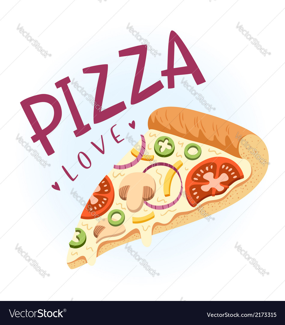 Pizza love vector
