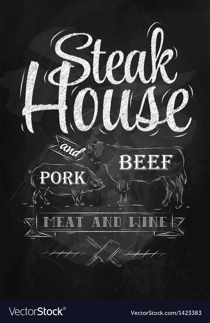 Poster steak house chalk vector