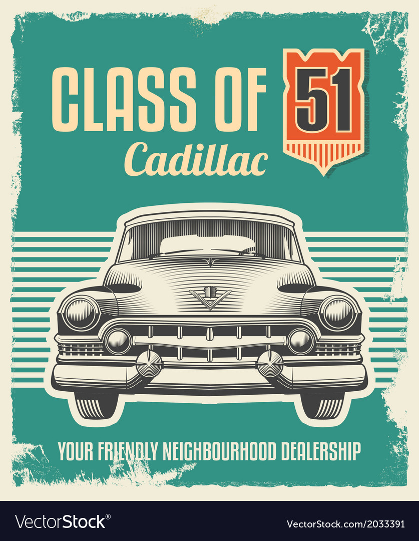 Vintage sign  advertising poster  classic car vector