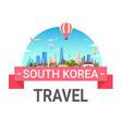 south korea travel poster seoul landscape skyline vector image
