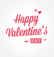 Happy Valentines day card type text vector image