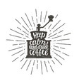 vintage coffee grinder silhouette with lettering vector image