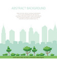 eco city concept background - modern city vector image