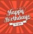 happy birthday to you headline vector image