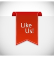 red Like us label vector image