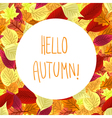 Hello autumn Colorful poster with leaves vector image
