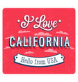 Vintage greeting card from california vector image