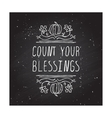 Count your blessings - typographic element vector image